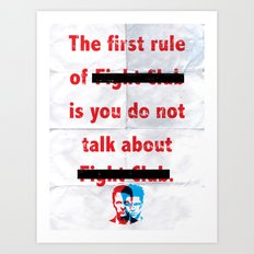 The First Rule of Fight Club... Art Print