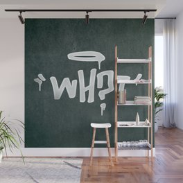 WH?T Wall Mural