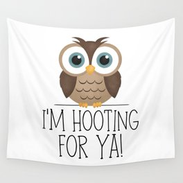 I'm Hooting For Ya! Wall Tapestry