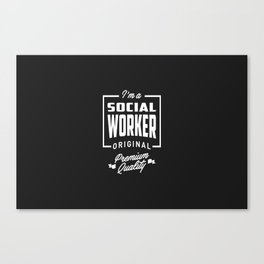 Gift for Social Worker Canvas Print