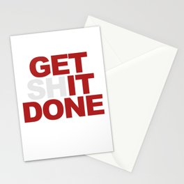 Get /sh/it done.  Stationery Cards
