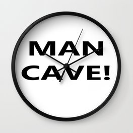 Man cave on white background Wall Clock