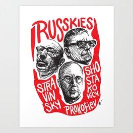 Russkies-Russian composers Art Print