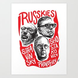 Russkies-Russian composers Art Print