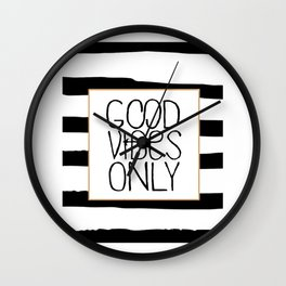 good vibes only,positive quote,office decor,black and white,relax sign,quote poster Wall Clock