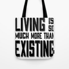Living & Existing two Tote Bag