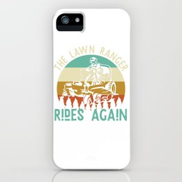 The Lawn Ranger lawn mower tractor iPhone Case