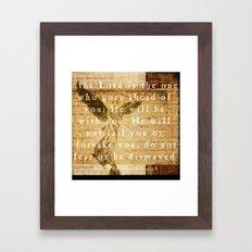 Deuteronomy 31:8 Framed Art Print