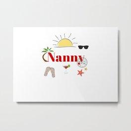Nanny on vacation Metal Print