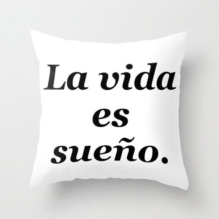 La vida es sueño Throw Pillow by mosriera