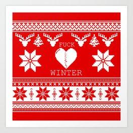 f&*k winter Art Print