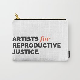 ARTISTS FOR REPRODUCTIVE JUSTICE. Carry-All Pouch