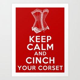 Keep Calm & Cinch Your Corset - Vintage Corset Poster Art Print