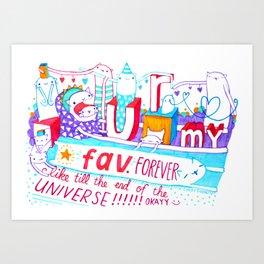 U r my fav. Art Print