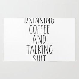 drinking coffee & talking shit tee! Rug