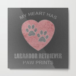 My Heart Has Labrador Retriever Paw Prints Metal Print
