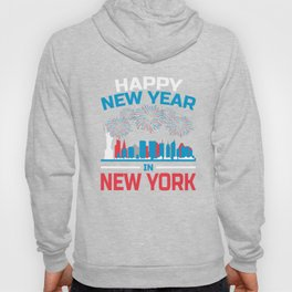 Happy New Year New York Apparel New Years Eve Party Hoody