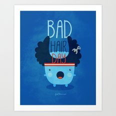 Bad Hair Day Art Print