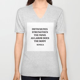 DIFFICULTIES - Seneca Stoic Quote Unisex V-Neck