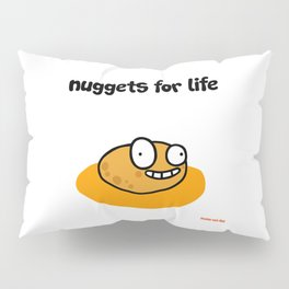 NUGGETS FOR LIFE Pillow Sham