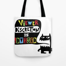 Viewer Discretion is Advised design Tote Bag