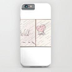 wild hearts can be broken iPhone 6s Slim Case