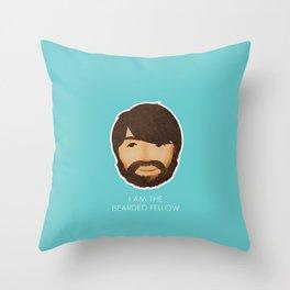 I Am The Bearded Fellow Throw Pillow