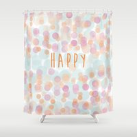 be happy Shower Curtains featuring Happy by 1 monde à part