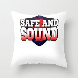Safe and sound Throw Pillow