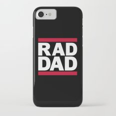 RAD DAD Slim Case iPhone 7