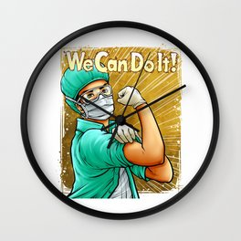 Rosie the Riveter Medical Heroes We Can Do It Doctor Nurse T-Shirt Wall Clock