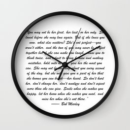 You may not be her first, her last, or her only - Marley quote Wall Clock