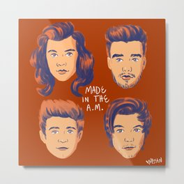 made in the AM Metal Print