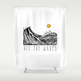 Hit The Waves Shower Curtain