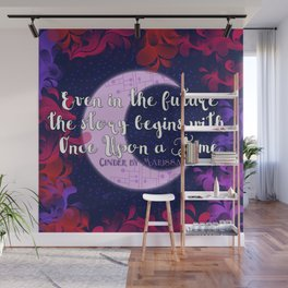 Once Upon a Time- The Lunar Chronicles Quote Wall Mural