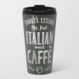 Italian Lessons / Coffee Travel Mug