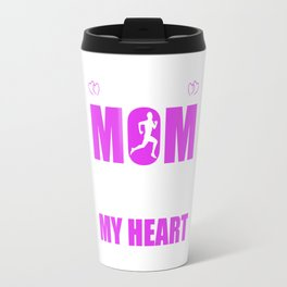 Track And Field Moms Full Heart Mothers Day T-Shirt Travel Mug
