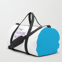 The Future Is Right Now Duffle Bag