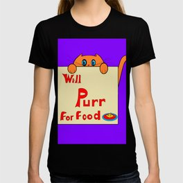 A Orange Kitty, Will Purr for Food T-shirt