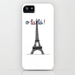 Eiffel tower o la la iPhone Case