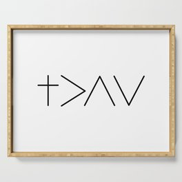 God is greater then the highs and the lows Serving Tray