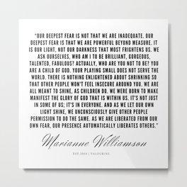 91   |  Marianne Williamson Quotes | 190812 Metal Print