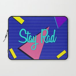 Stay Rad Laptop Sleeve