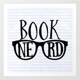 Book Nerd (lined paper) Art Print