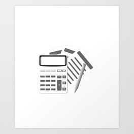 Account Funny Accountants Have a Tax To Grind Accounting Gift Art Print