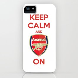Keep Calm and Arsenal On iPhone Case
