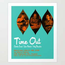 TIME OUT, MARIA MARIA (1) - AUSTIN, TX Art Print
