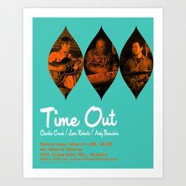 TIME OUT, MARIA MARIA (1) - AUSTIN, TX Art Print