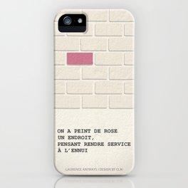 Laurence Anyways : la brique rose iPhone Case