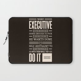 Lab No. 4 The Best Executive Theodore Roosevelt Inspirational Quote Laptop Sleeve